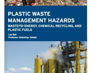 New report: Plastic Recycling Schemes Generate High Volumes of Hazardous Waste