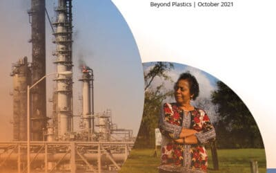 Beyond Plastics released a groundbreaking new report documenting plastics industry's significant contributions to the climate crisis